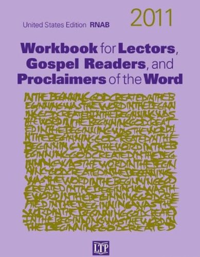 Workbook for Lectors, Gospel Readers, and Proclaimers of the Word 2011 (Year A): Mary A. Ehle