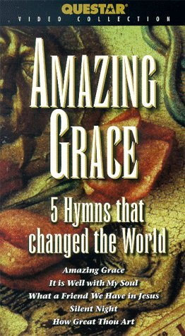 9781568554136: Amazing Grace: 5 Hymns That Changed the World [VHS]