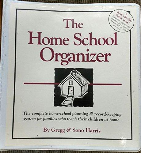 9781568570082: The Home School Organizer