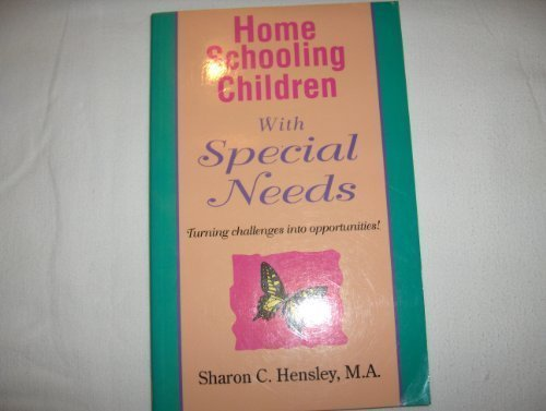 9781568570105: Home Schooling Children With Special Needs