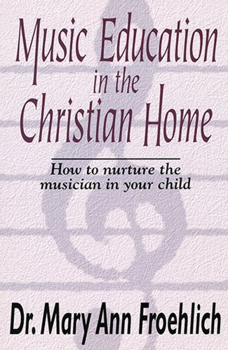 9781568570310: Music Education in the Christian Home