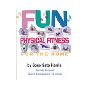 Fun Physical Fitness for the Home: Harris, Sono S.