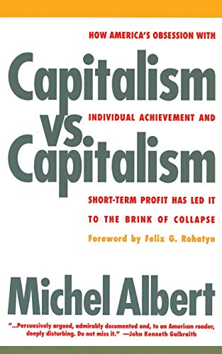 9781568580050: Capitalism vs. Capitalism: How America's Obsession with Individual Achievement and Short-Term Profit has Led It to the Brink of Collapse