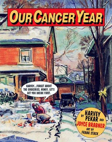 Our Cancer Year: Pekar, Harvey; Brabner, Joyce