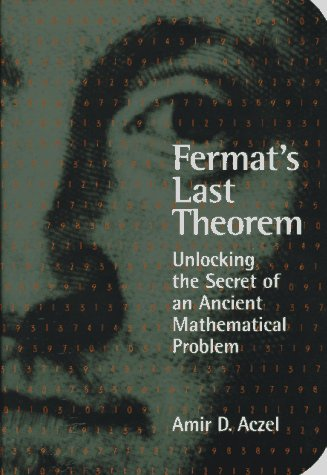 9781568580777: Fermat's Last Theorem: Unlocking the Secret of an Ancient Mathematical Problem