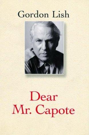 9781568580791: Dear Mr. Capote: A Novel