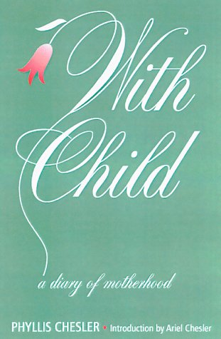9781568580951: With Child: A Diary of Motherhood