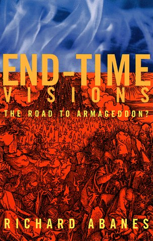 9781568581040: End Time Visions: The Road to Armageddon?