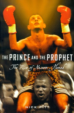 9781568581309: The Prince and the Prophet: The Rise of Naseem Hamed