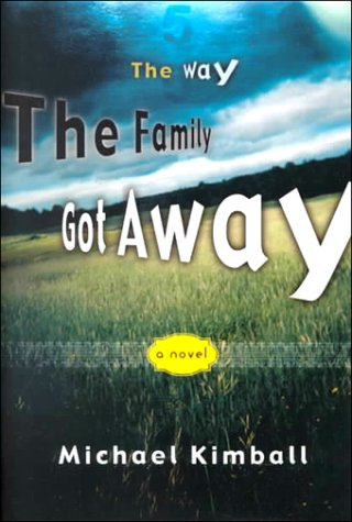 9781568581552: The Way the Family Got Away: A Novel