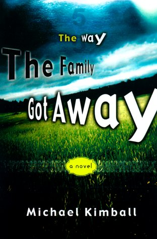 9781568581569: The Way the Family Got Away: A Novel