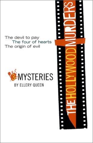 9781568581736: The Hollywood Murders: Three Mysteries: The Devil to Pay, The Four of Hearts, The Origin of Evil