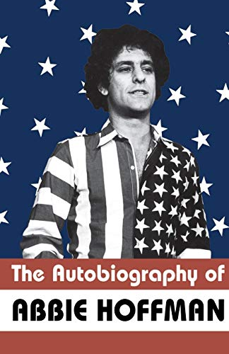 9781568581972: The Autobiography of Abbie Hoffman