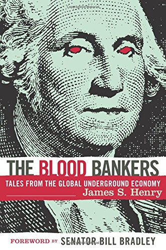 9781568582542: The Blood Bankers: Tales from the Global Underground Economy