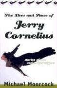9781568582733: The Lives and Times of Jerry Cornelius: Stories of the Comic Apocalypse