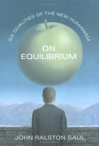 9781568582931: On Equilibrium: Six Qualities of the New Humanism