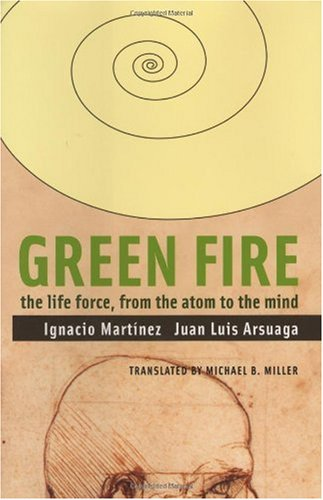 Green Fire: The Life Force, From The: Ignacio Martinez, Juan