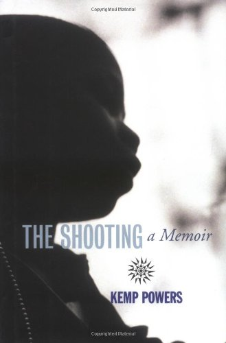 The Shooting: A Memoir: Powers, Kemp