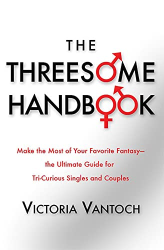 9781568583334: The Threesome Handbook: A Practical Guide to Sleeping with Three (Sex3)