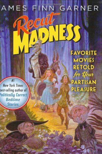 9781568583365: Recut Madness: Favorite Movies Retold for Your Partisan Pleasure