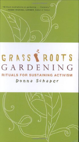 9781568583457: Grassroots Gardening: Rituals for Sustaining Activism