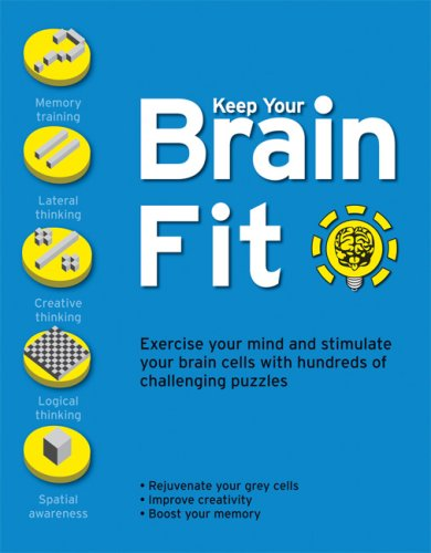 9781568583518: Keep Your Brain Fit: Exercise Your Mind and Stimulate Your Brain Cells with Hundreds of Challenging Puzzles