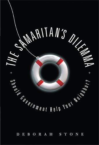 Download The Samaritan's Dilemma: Should Government Help Your Neighbor?