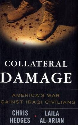 9781568583730: Collateral Damage: America's War Against Iraqi Civilians