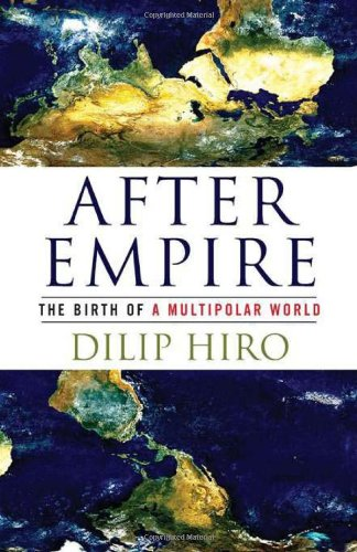 9781568584270: After Empire: The Birth of a Multipolar World