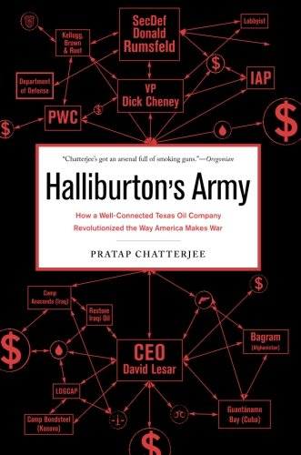 9781568584430: Halliburton's Army: How a Well-Connected Texas Oil Company Revolutionized the Way America Makes War