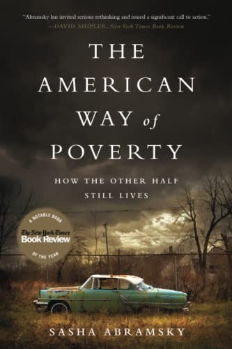 9781568584607: The American Way of Poverty: How the Other Half Still Lives