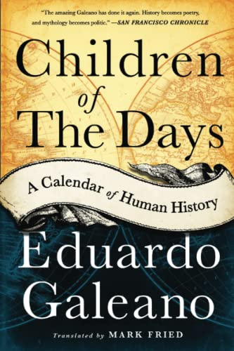 9781568584782: Children of the Days: A Calendar of Human History