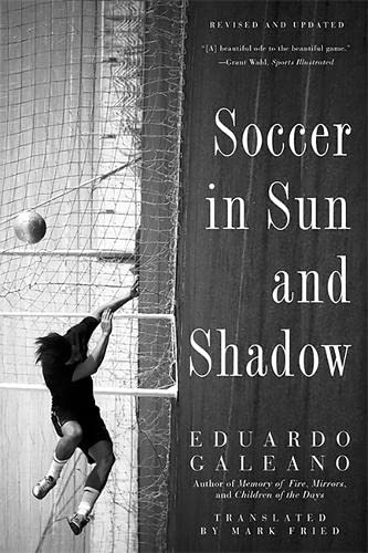 9781568584942: Soccer in Sun and Shadow