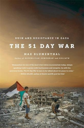 9781568585116: The 51 Day War: Ruin and Resistance in Gaza