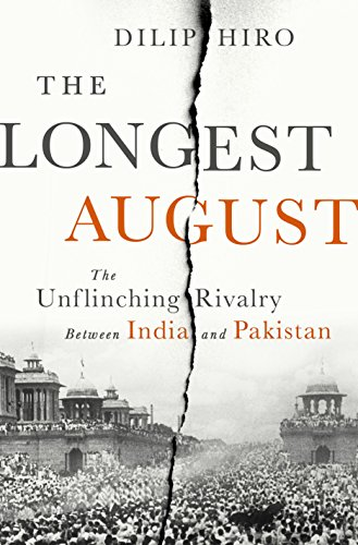 9781568585154: The Longest August: The Unflinching Rivalry Between India and Pakistan