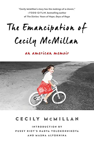 9781568585383: The Emancipation of Cecily McMillan: An American Memoir