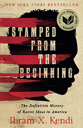 9781568585987: Stamped from the Beginning: The Definitive History of Racist Ideas in America