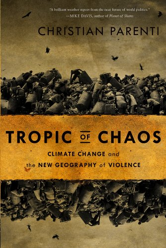 9781568586007: Tropic of Chaos: Climate Change and the New Geography of Violence