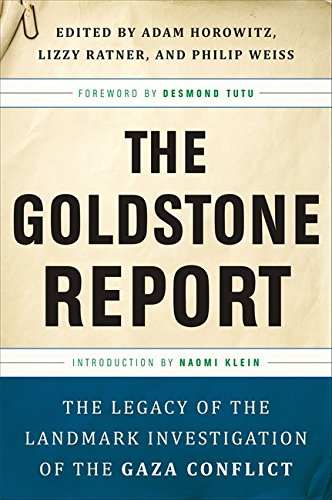 9781568586410: The Goldstone Report: The Legacy of the Landmark Investigation of the Gaza Conflict
