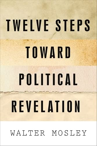 Twelve Steps Toward Political Revelation (1568586426) by Mosley, Walter