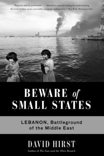 9781568586571: Beware of Small States: Lebanon, Battleground of the Middle East
