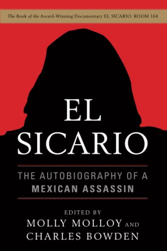 9781568586588: El Sicario: The Autobiography of a Mexican Assassin