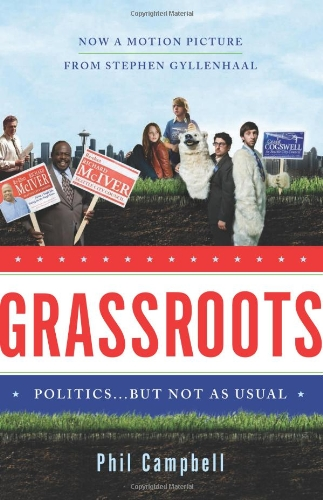 Grassroots: Politics . . . But Not as Usual: Phil Campbell
