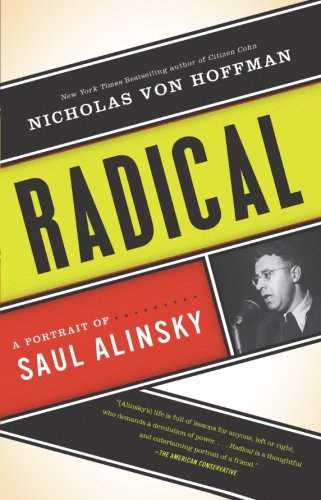 9781568586779: Radical: A Portrait of Saul Alinsky