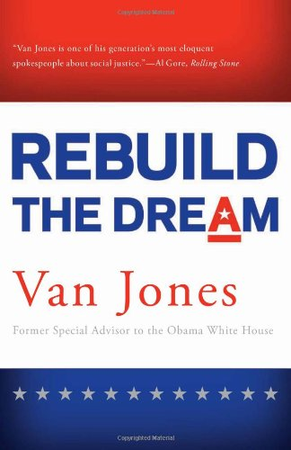 Rebuild the Dream: Jones, Van