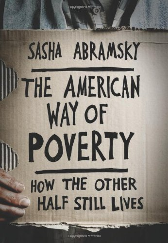 9781568587264: The American Way of Poverty: How the Other Half Still Lives