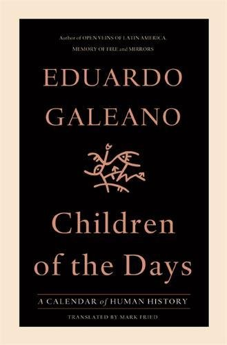 9781568587479: Children of the Days: A Calendar of Human History