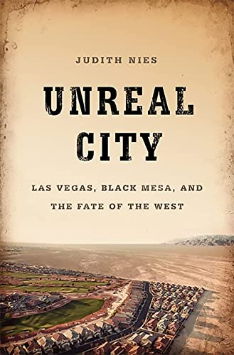 9781568587486: Unreal City: Las Vegas, Black Mesa, and the Fate of the West