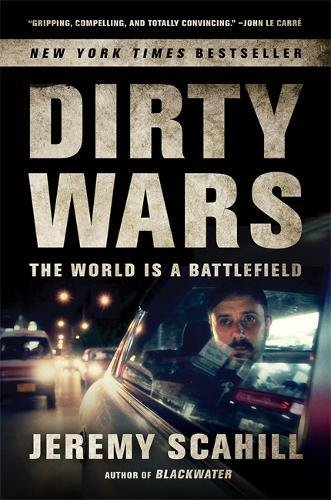 9781568589541: Dirty Wars: The World Is a Battlefield