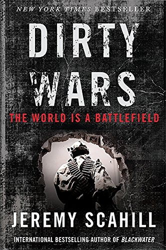 9781568589688: Dirty Wars (int. edition): The World Is a Battlefield